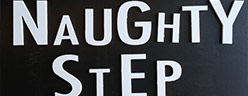 Lettering 'Naughty Step'